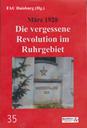 Märzrevolution 1920? Nie gehört. Was war denn da los im Ruhrgebiet im März 1920?