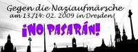 13./14.2. Dresden: ¡No pasarán! - Kein Ort für die Verdrehung der Geschichte!