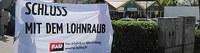 Protest gegen Lohnraub bei der Grenzland Produktions und Handels GmbH