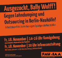 Ausgezockt, Bally Wulff! Kundgebungen gegen Lohndumping und Outsourcing in Berlin-Neukölln!