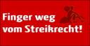 """Neue Banner für die """"Kampagne Finger Weg vom Streikrecht! Gewerkschaftsfreiheit statt Arbeitsfront."""""""