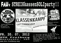 20. Juli 2012   STREIKkassenSOLIparty!!   KTS