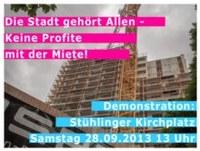 """""""Die Stadt gehört Allen – Keine Profite mit der Miete"""" am 28.09. 2013"""