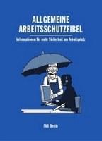 Allgemeine Arbeitsschutzfibel in Jena zu bekommen