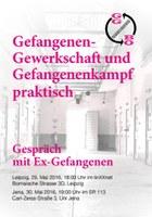 Gefangenen-Gewerkschaft und Gefangenenkampf praktisch. Gespräch mit Ex-Gefangenen.