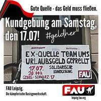 Gute Quelle - das Geld muss fließen! Kundgebung in Leipzig