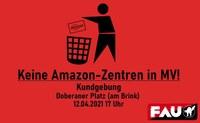 Kundgebung: Keine Amazon-Zentren in MV!